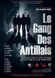 Le gang des Antillais